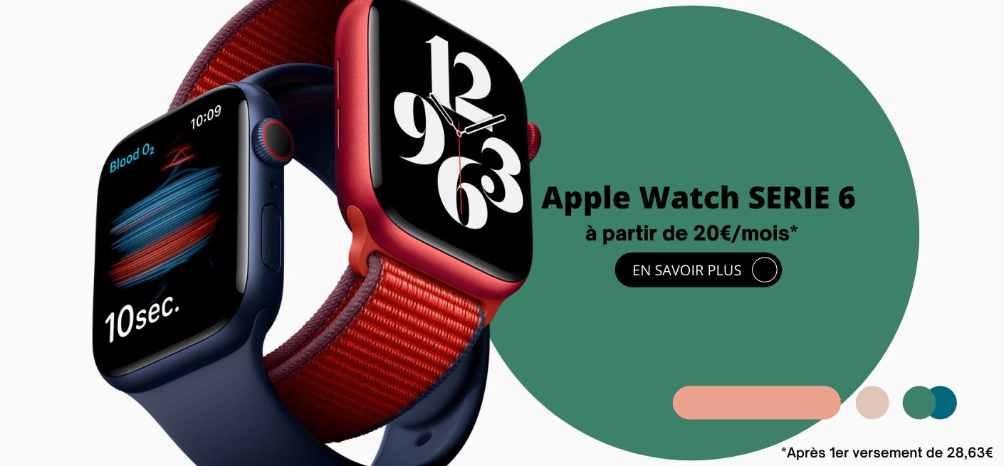montre connecté apple watch série 6 dès 20€/mois