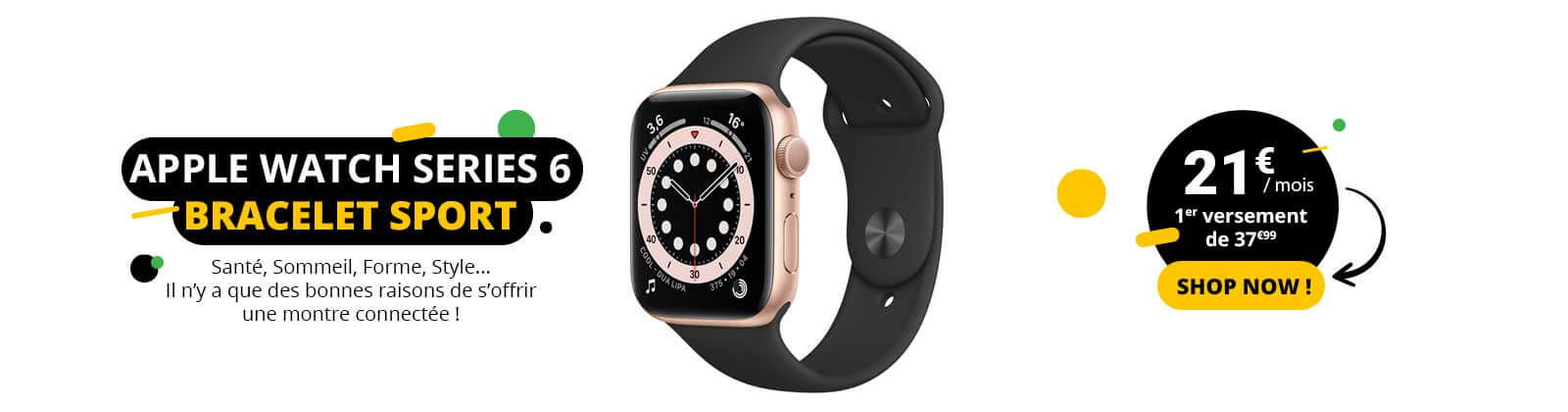 Apple watch series 6 pas cher à 21€/mois